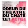Odeur Du Théâtre Du Châtelet - Comme Des Garçons -Eau de toilette